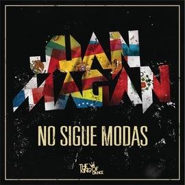 Juan Magan альбом No Sigue Modas