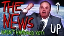 The News Hasn't Happened Yet | 3: UP