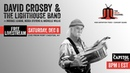 David Crosby the Lighthouse Band :: 12/8/18 :: The Capitol Theatre :: Full Show