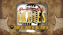 Best Of 50s 60s and 70s Music Greatest Hits Oldies But Goodies