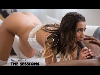 Jaye Summers - The Sessions: Part 3 (Interracial, Blowjob, Natural tits, Hardcore, Pornstar, Brunette, Big Dick)