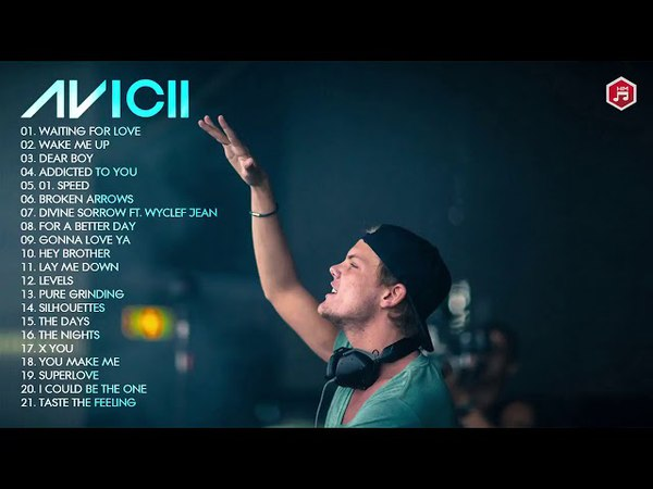 The Best Of Avicii Songs   RIP Thank you for your music 🖤