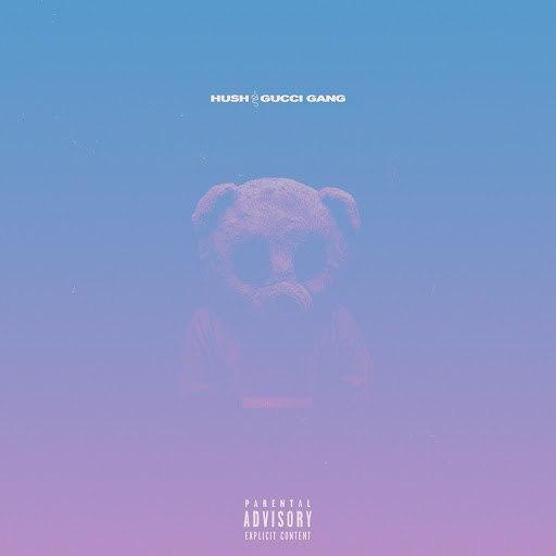 Hush альбом Gucci Gang