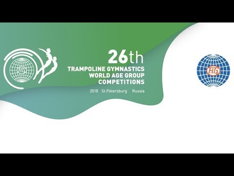 Trampoline Gymnastics World Age Group Competitions 2018, Saint-Petersburg, Russia, Stream 2