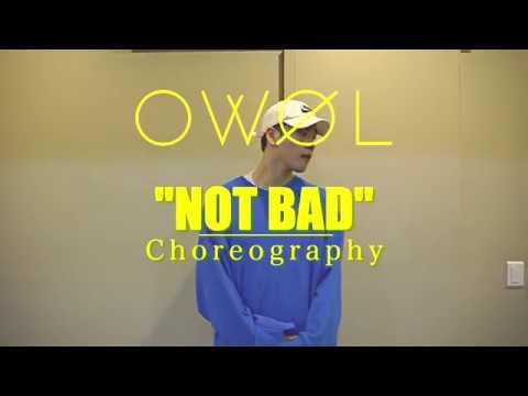 오월 (OWOL) - 나쁘지 않아 (Not Bad) [안무연습영상 Choreography Dance Practice Video]