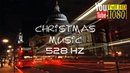3 hours 🎄 528 Hz 🎄 Joyful Christmas Happy New Year Music 2018 🎄 Relaxing Music for Merry Xmas