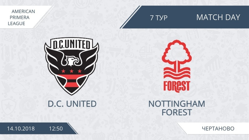 AFL18. America. Primera. Day 7. D.C. United - Nottingham Forest