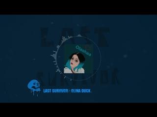 Last Survivor - Olina Duck