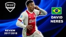 DAVID NERES Ajax Sublime Speed, Goals, Skills Assists 2017/2018 HD