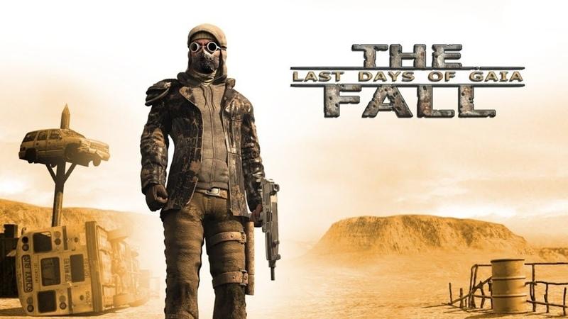 Обзор The Fall: Last days of Gaia - постапокалипсис, рейдеры и пустошь