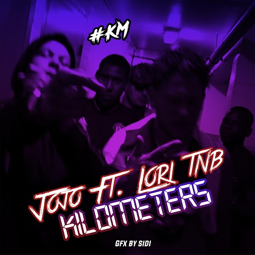 Jojo альбом Kilometers (feat. Lori.Tnb)