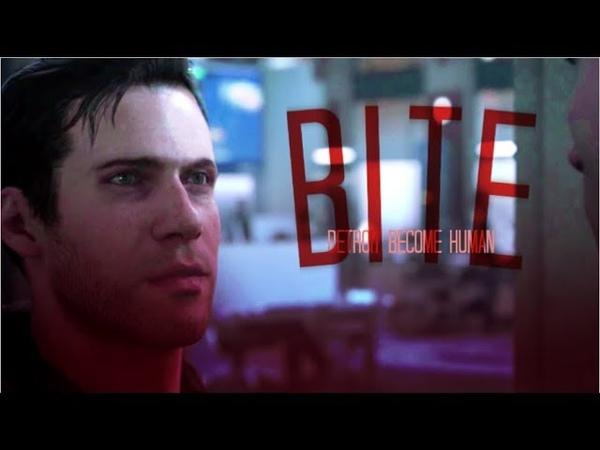 DBH || Kamski ▶ Gavin Reed ▶ Hank ▶ Connor || B I T E