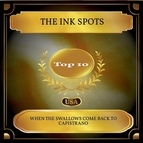 The Ink Spots альбом When The Swallows Come Back To Capistrano