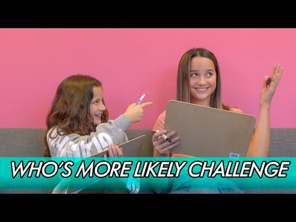 Annie and Hayley LeBlanc || Who's More Likely Challenge