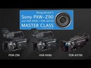Doug Jensen's Sony PXW Z90 NX80 and AX700 Master Class CHAPTER 1 FREE