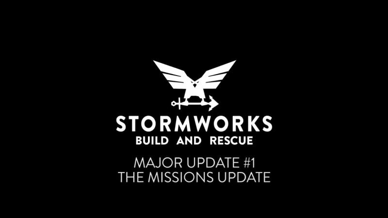 Обновление Missions для игры Stormworks: Build and Rescue!