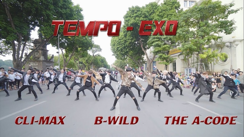 [KPOP IN PUBLIC] EXO - TEMPO {Dance Cover} By B-Wild, The A-Code, Cli-Max From Vietnam