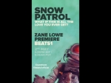 What If This All The Love You Ever Get Premier Zane Lowe