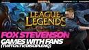 LEAGUE of LEGENDS Gameplay w FOX STEVENSON Fans (Twitch 11.27.2018)