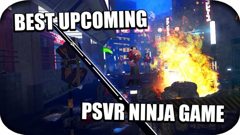 PSVR - Best New Upcoming PSVR Cyber Ninja VR Game! (Sairento PSVR) (Upcoming PSVR Games) PSVR News!