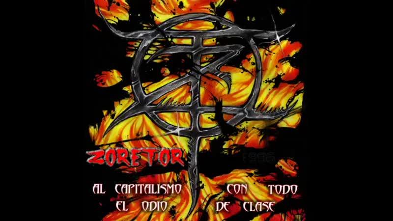 Zoretor - Al capitalismo con todo el odio de clase (1996)