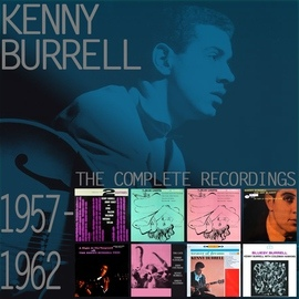 Kenny Burrell альбом The Complete Recordings: 1957-1962