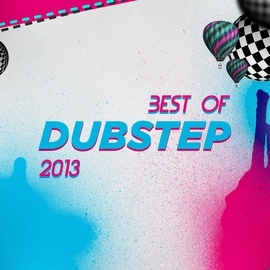 Dubstep Hitz альбом Best of Dubstep 2013