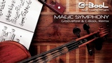 C-BooL - Magic Symphony ft. Giang Pham (Groovefore &amp C-BooL Remix)