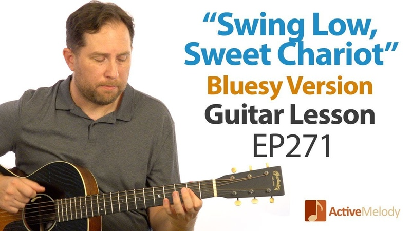 Learn a bluesy version of Swing Low, Sweet Chariot on guitar - Blues Guitar Lesson - EP271