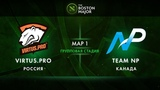 Virtus.Pro vs NP - map 1 - The Boston Major