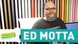 Ed Motta - P