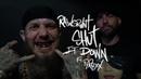 Rawsrvnt - Shut It Down ft. PyRexx (Official Video)