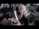 Toxic (metal cover by Leo Moracchioli)
