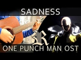 Sadness - One Punch Man OST (Fingerstyle Guitar) TABS