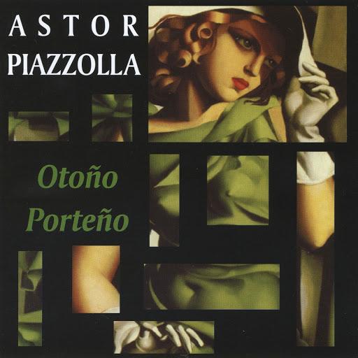Астор Пьяццолла альбом Otoño Porteño