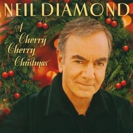 Neil Diamond альбом A Cherry Cherry Christmas
