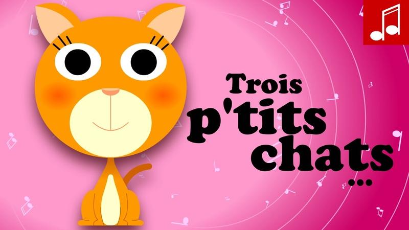 3 PETITS CHATS chats, chats, chapeau de paille ♫ Comptines maternelles chanson pour bébé