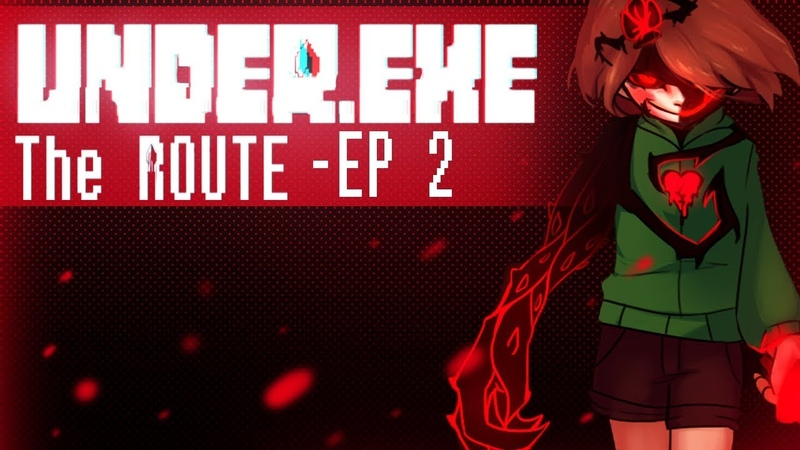 UNDER.EXE- THE ROUTE (EP 2) -By MissTri-D