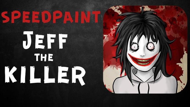 [SPEEDPAINT] Jeff The Killer/ Убийца Джефф