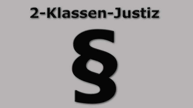 2-Klassen-Justiz