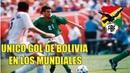 Único gol de la Selección de Bolivia en los Mundiales • Erwin Platini Sánchez