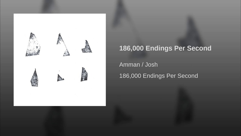 186,000 Endings Per Second