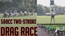 HONDA CR500 VS. KX500 VS YZ490 two-Stroke Drag Race 500cc SHOOT-OUT