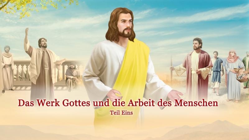 Das Wort Gottes Das Werk Gottes und die Arbeit des Menschen