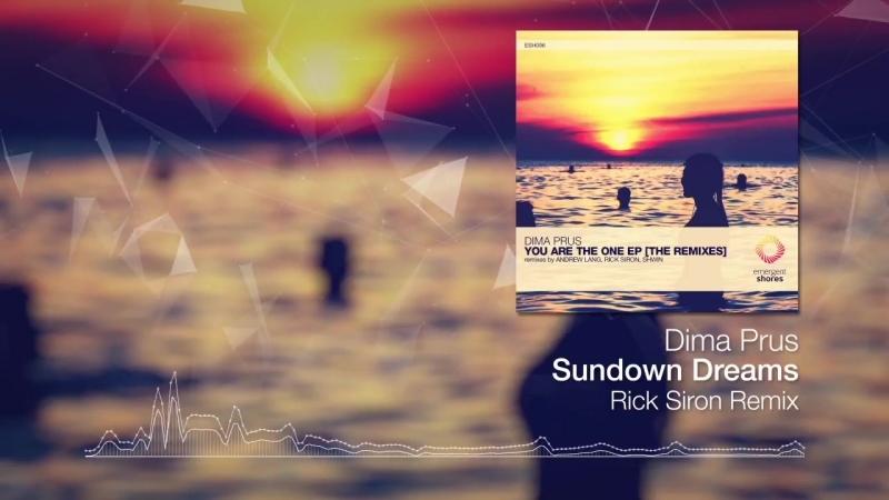Dima Prus - Sundown Dreams (Rick Siron Remix) [Emergent Shores] (OUT NOW)
