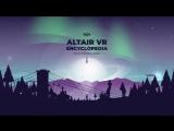 Altair VR Encyclopedia