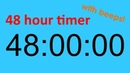 48 hour timer with beeps