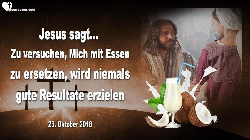 MICH MIT ESSEN ZU ERSETZEN, WIRD NIEMALS GUTE RESULTATE ERZIELEN ❤️ Liebesbrief von Jesus