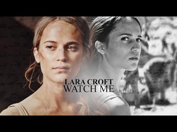 Lara croft | watch me