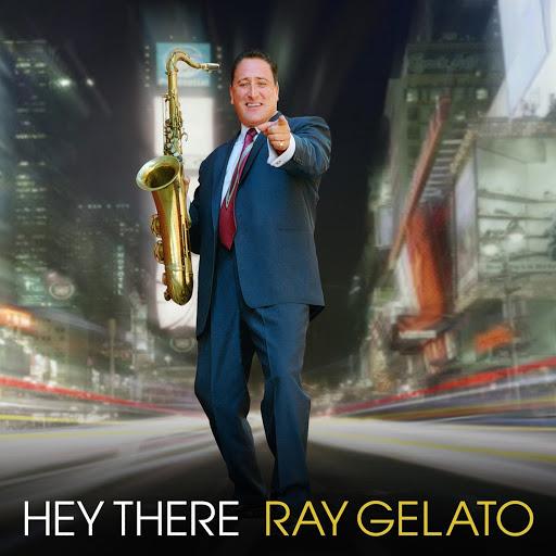 Ray Gelato альбом Hey There